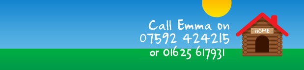 Call Emma on 07592 424215 or 01625 429538